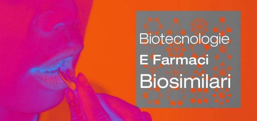 Biotecnologie-Farmaci-Biosimilari-Medical-Evidence