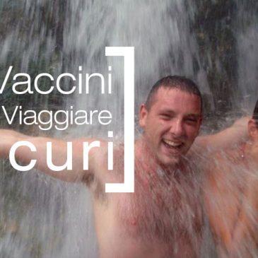 8 Vaccini Per Viaggiare Sicuri