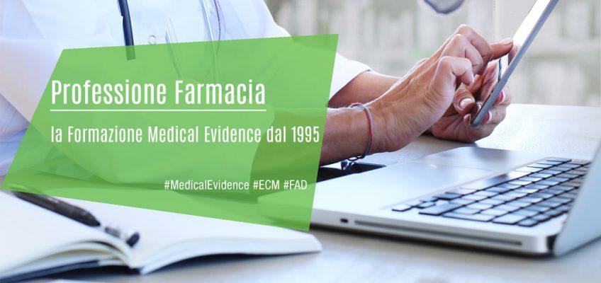 Professione Farmacia: la Formazione Medical Evidence dal 1995